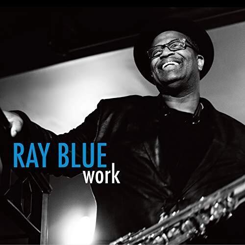 Work (Ray Blue) (CD)