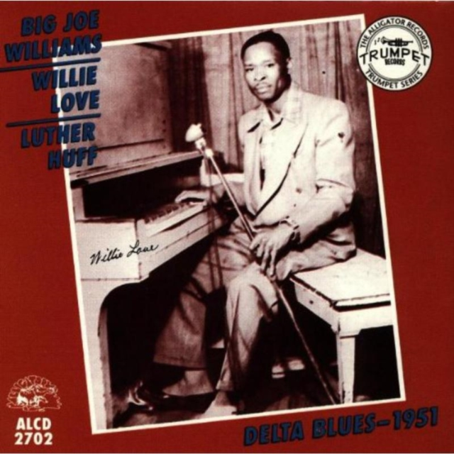 Delta Blues - 1951 (Big Joe Williams, Willie Love And Luther Huff) (CD / Album)