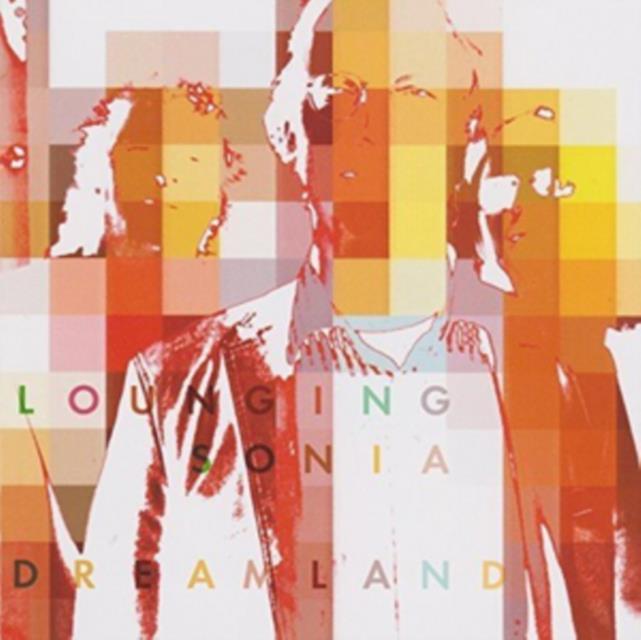 Dreamland (Lounging Sonia) (CD / Album)