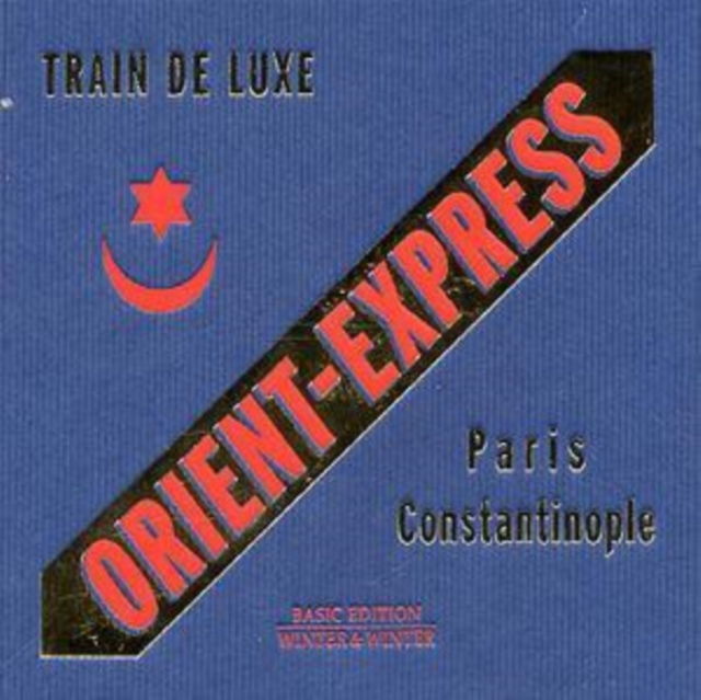 .Orient Express: Train De Luxe (CD / Album)