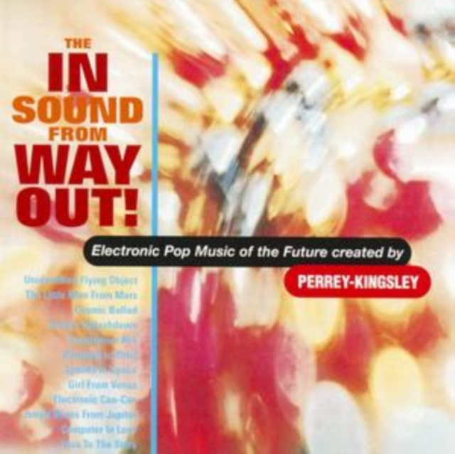 The in Sound from Way Out (Perrey And Kingsley) (CD / Album)