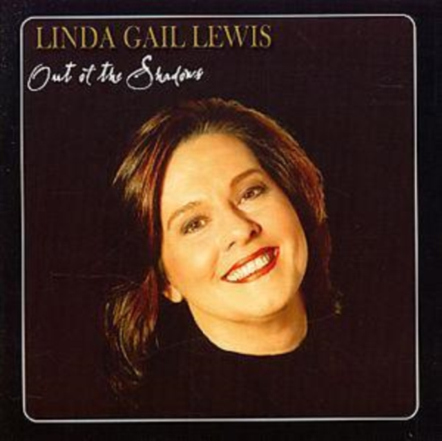Out of the Shadows (Linda Gail Lewis) (CD / Album)