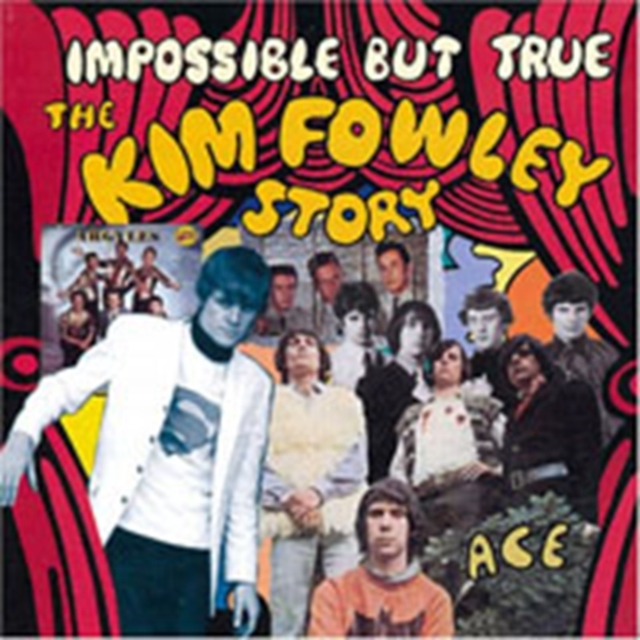 Impossible But True - The Kim Fowley Story (CD / Album)