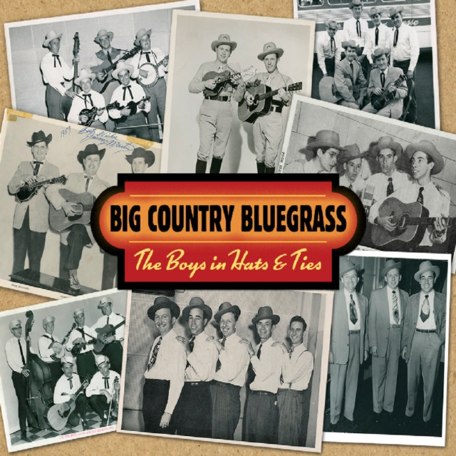 The Boys in Hats & Ties (Big Country Bluegrass) (CD / Album)