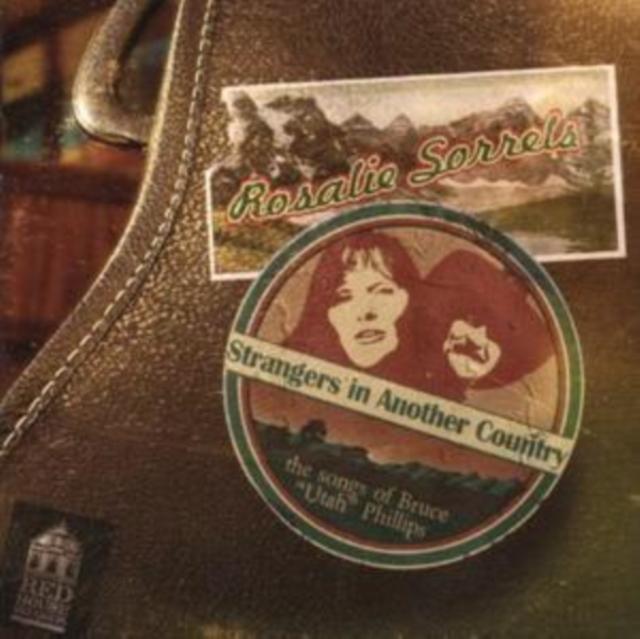 Strangers in Another Country (Rosalie Sorrels) (CD / Album)
