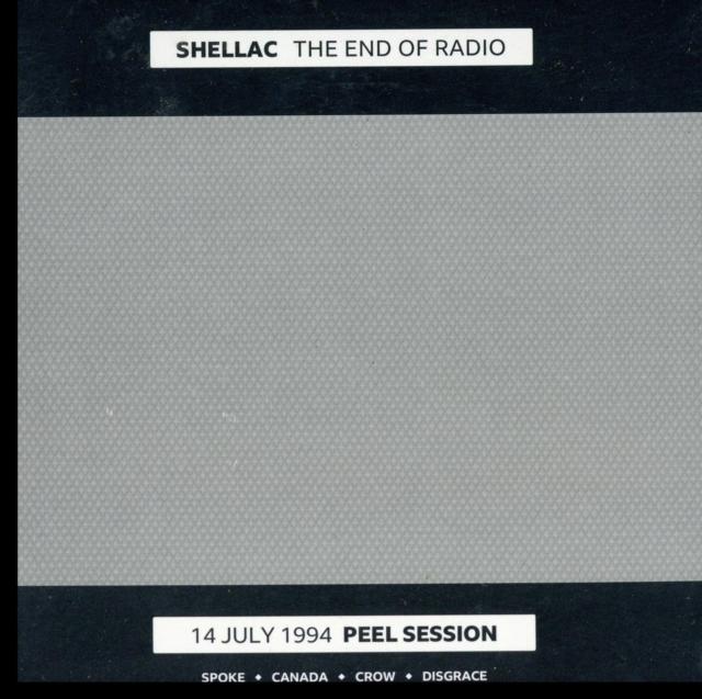 The End of Radio (Shellac) (CD / Album)