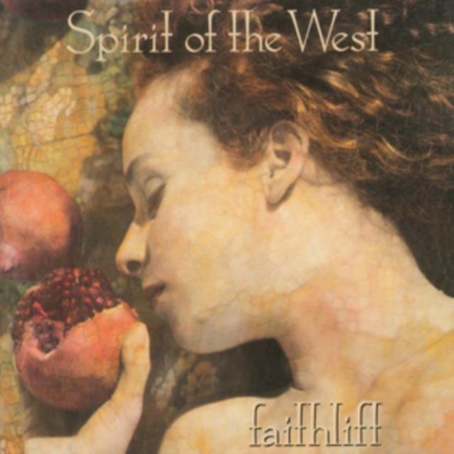 Faithlift (Spirit of the West) (CD / Album)