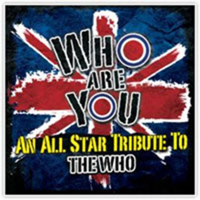 WHO ARE YOU - A TRIBUTE TO THE WHO (VARIOUS ARTISTS) (CD / Album)