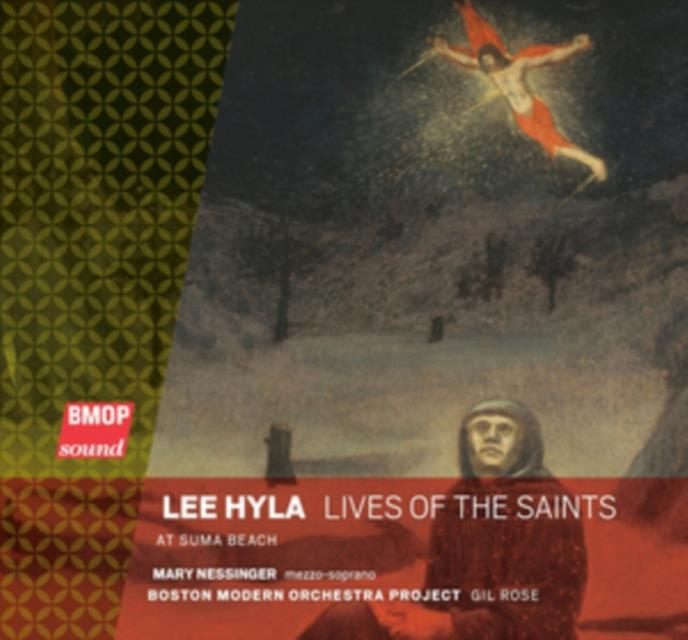 Lee Hyla: Lives of the Saints/At Suma Beach (CD / Album)