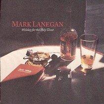 Whiskey for the Holy Ghost (Mark Lanegan) (CD / Album)