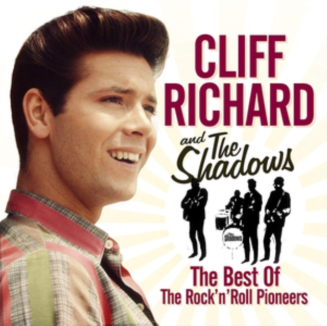 The Best of the Rock 'N' Roll Pioneers (Cliff Richard and The Shadows) (CD / Album)