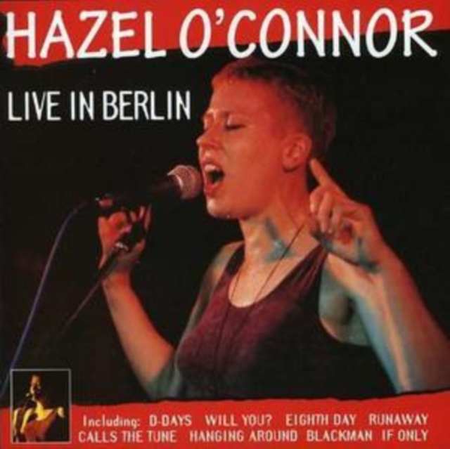 Live in Berlin (Hazel O'Connor) (CD / Album)