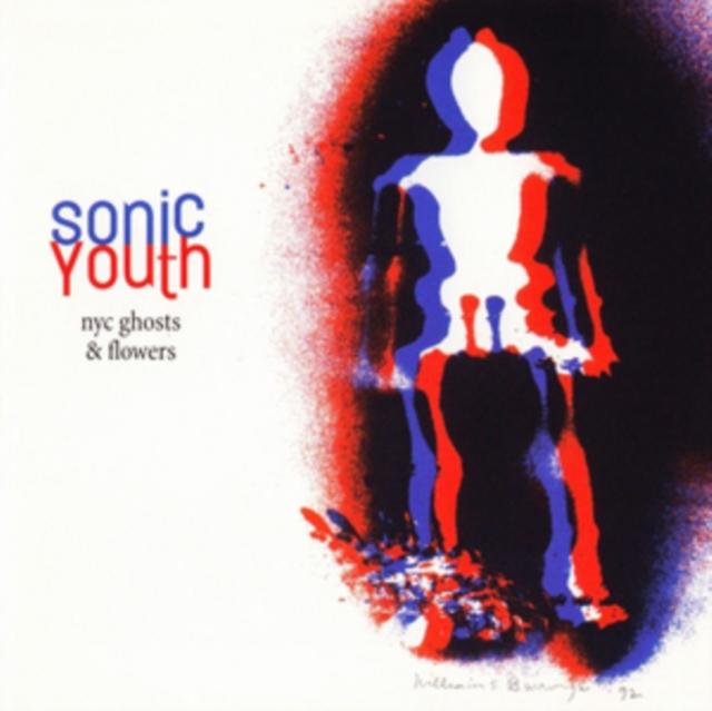 "NYC Ghosts & Flowers (Sonic Youth) (Vinyl / 12"" Album)"