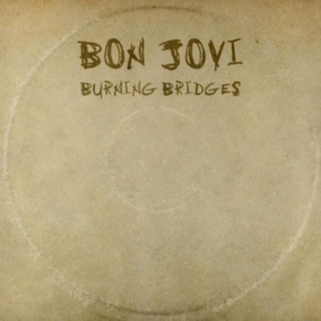 Burning Bridges (Bon Jovi) (CD / Album)