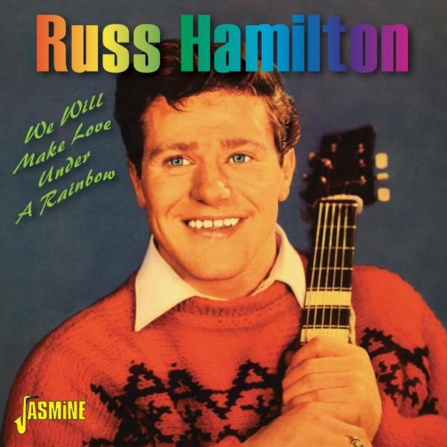 We Will Make Love Under a Rainbow (Russ Hamilton) (CD / Album)