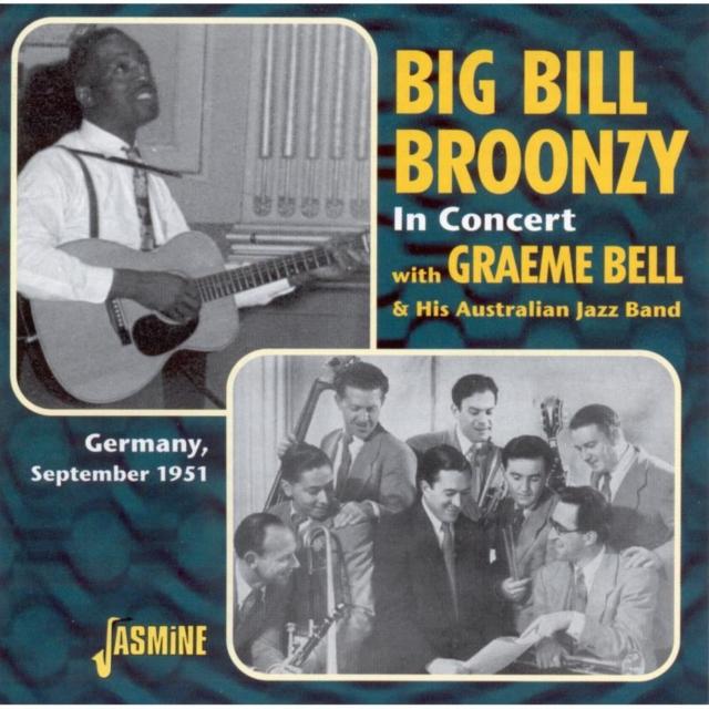 Big Bill Broonzy in Concert With Graeme Bell & His Australian... (Big Bill Broonzy) (CD / Album)
