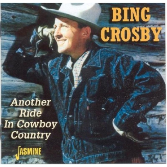 Another Ride in Cowboy Country (Bing Crosby) (CD / Album)