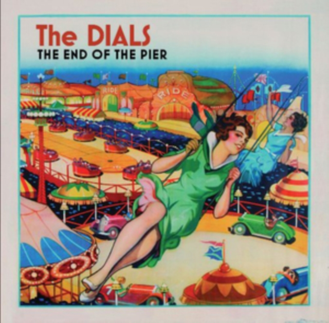 The End of the Pier (The Dials) (CD / Album)