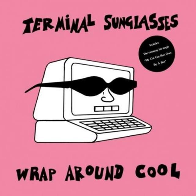 Wrap Around Cool (Terminal Sunglasses) (CD / Album)