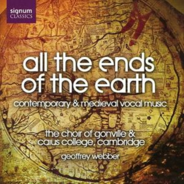 All the Ends of the Earth (Webber, the Choir of Gonville) (CD / Album)