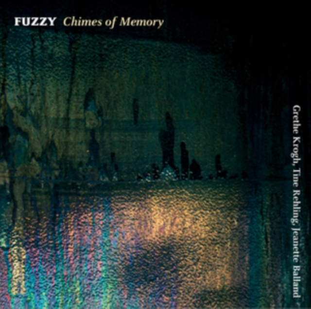 Fuzzy: Chimes of Memory (SACD)