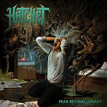 Fear Beyond Lunacy (Hatchet) (CD / Album)