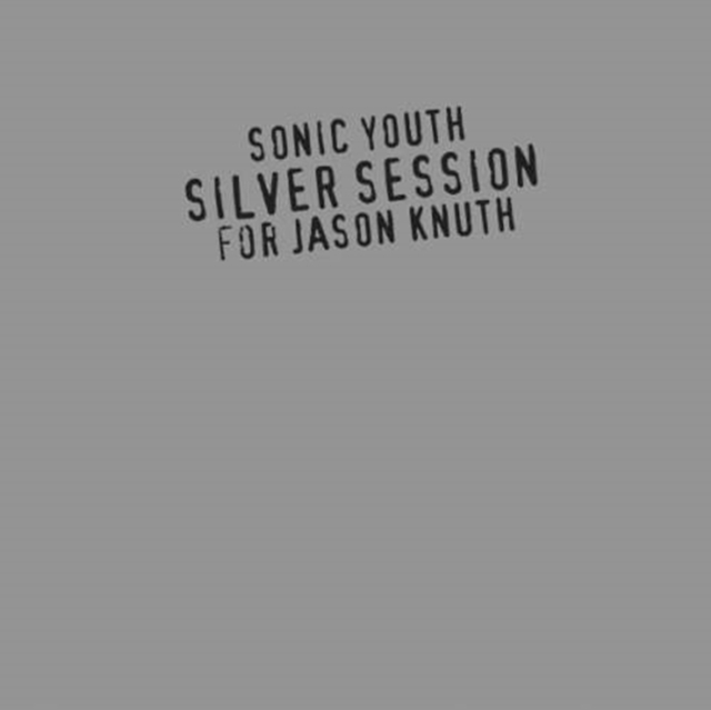 Silver Session (Sonic Youth) (CD / Album)