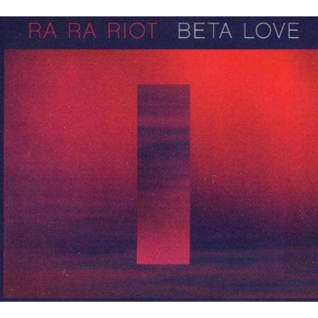 Beta Love (Ra Ra Riot) (CD / Album)