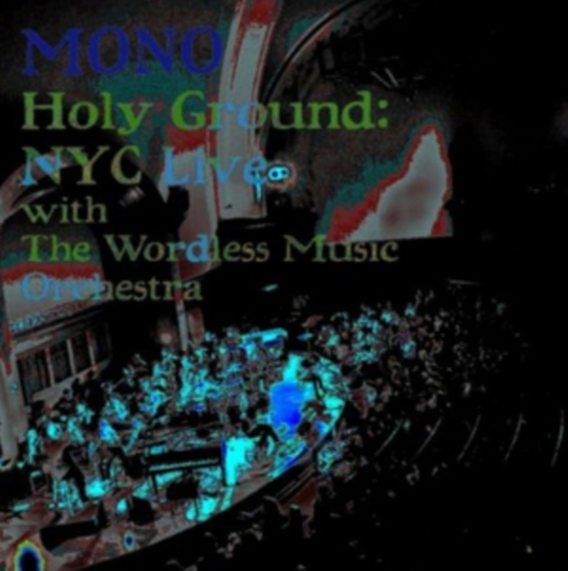 Holy Ground: NYC Live With the Wordless Music Orchestra (Mono) (CD / Album)