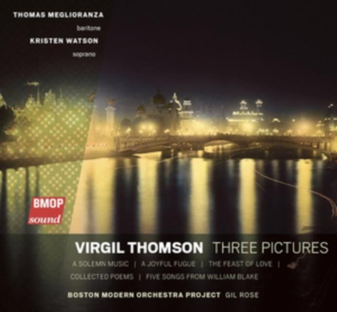 Virgil Thomson: Three Pictures (CD / Album)