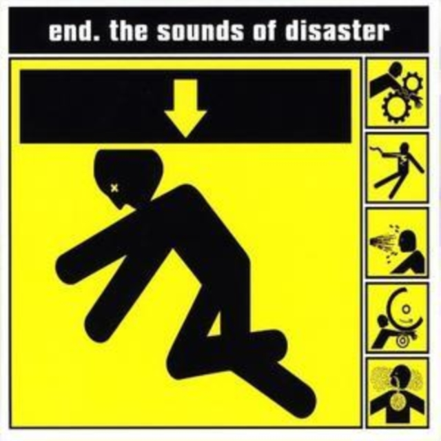 The Sounds of Disaster (The End) (CD / Album)