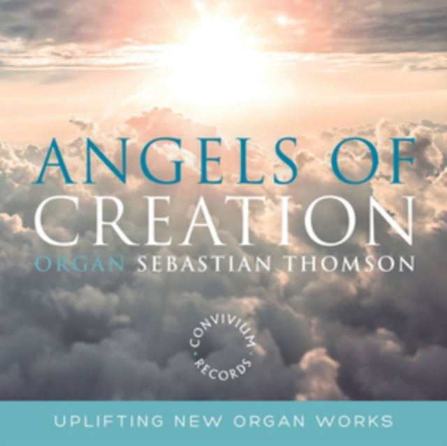 Sebastian Thomson: Angels of Creation (CD / Album)