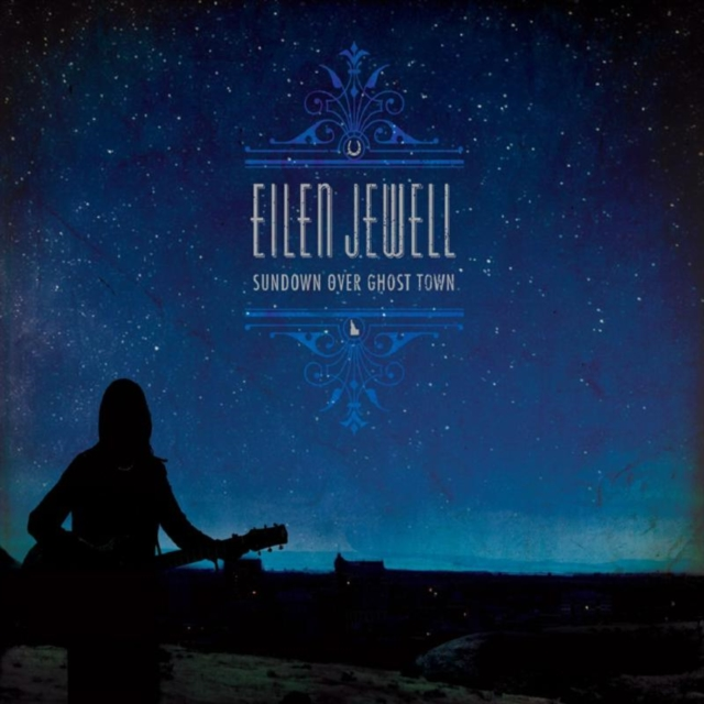 "Sundown Over Ghost Town (Eilen Jewell) (Vinyl / 12"" Album)"