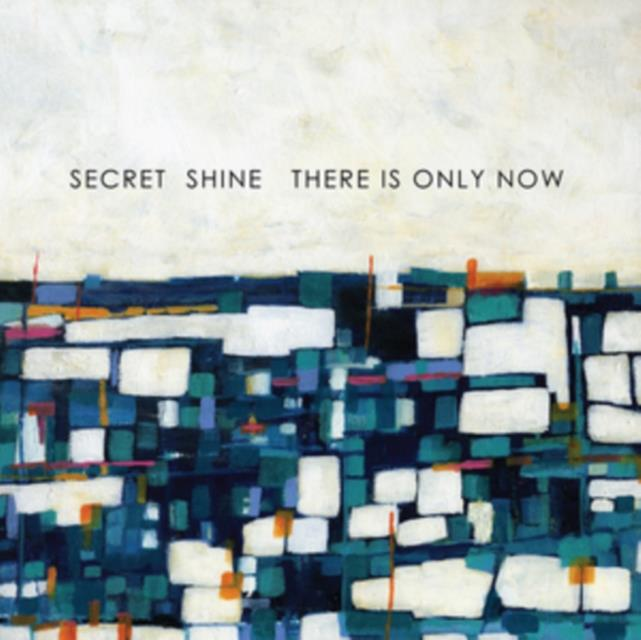"""There Is Only Now (Secret Shine) (Vinyl / 12"""" Album)"""