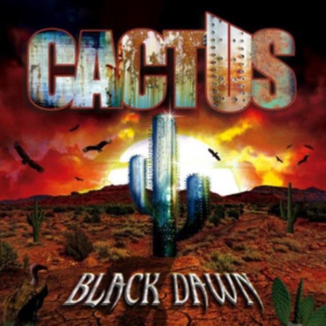 Black Dawn (Cactus) (CD / Album)