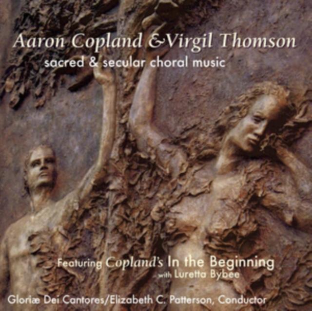 Aaron Copland & Virgil Thomson: Sacred & Secular Choral Music (CD / Album)