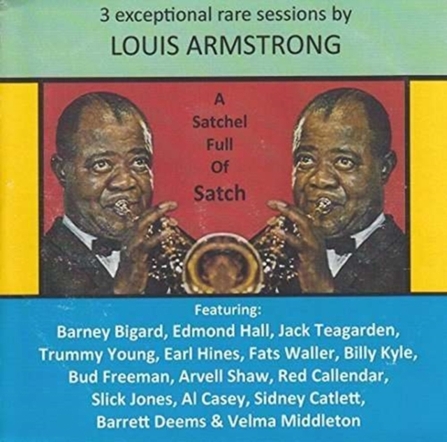 A Satchel Full of Satch (Louis Armstrong) (CD / Album)
