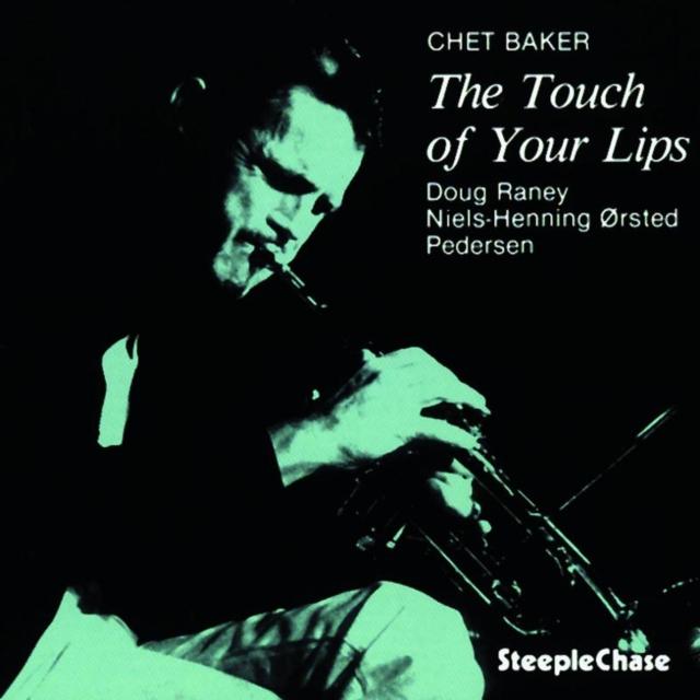 The Touch of Your Lips (Chet Baker) (CD / Album)
