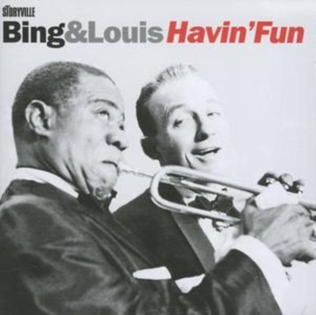 Bing and Louis Havin' Fun (Bing Crosby and Louis Armstrong) (CD / Album)