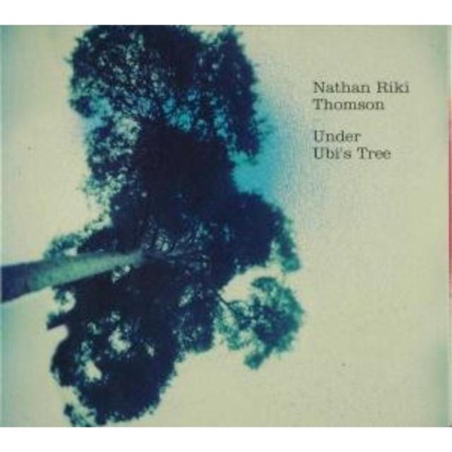 Under Ubi's Tree (Nathan Riki Thomson) (CD / Album)