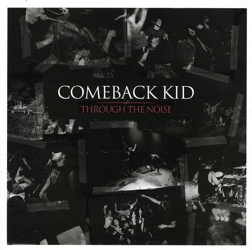 Through the Noise - Live (Comeback Kid) (CD / Album)