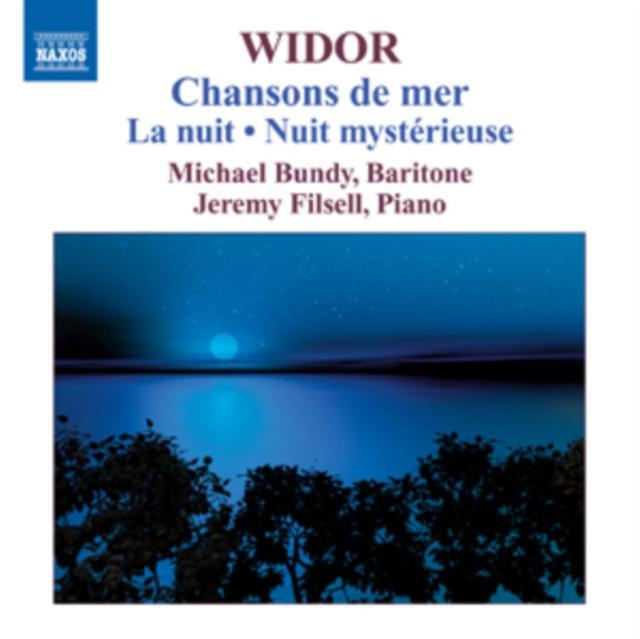 Widor: Chansons De Mer/La Nuit/Nuit Mysterieuse (CD / Album)