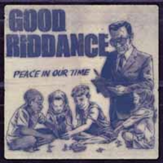Peace In Our Time (Good Riddance) (CD / Album)
