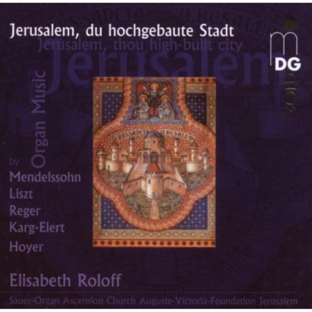 Jerusalem, Thou High Built City (Roloff) (CD / Album)