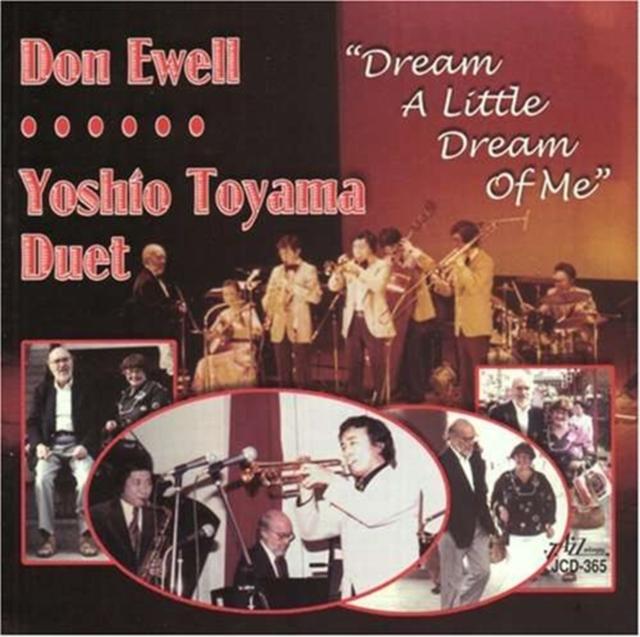 "Dream A Little Dream Of Me (""Ewell, Don/Yoshio To"") (CD / Album)"