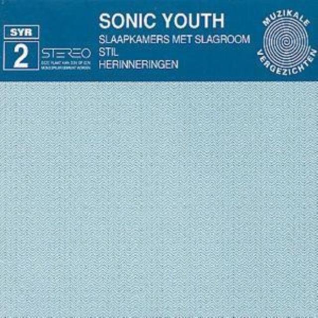 Slaapkamers Met Slagroom Stil Herinneringen (Sonic Youth) (CD / Album)