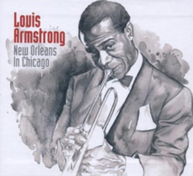 New Orleans in Chicago (Louis Armstrong) (CD / Box Set)