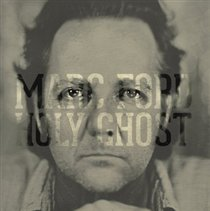 Holy Ghost (Marc Ford) (CD / Album)