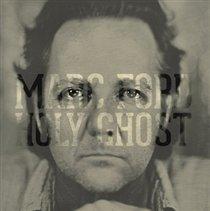 "Holy Ghost (Marc Ford) (Vinyl / 12"" Album)"