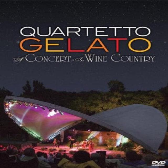 Quartetto Gelato: A Concert in Wine Country (DVD)